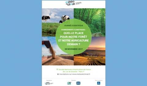 Affiche de la 10ème journée scientifique organisée par Météo et climat: Changements climatiques, quelle place pour notre forêt et notre agriculture de demain?